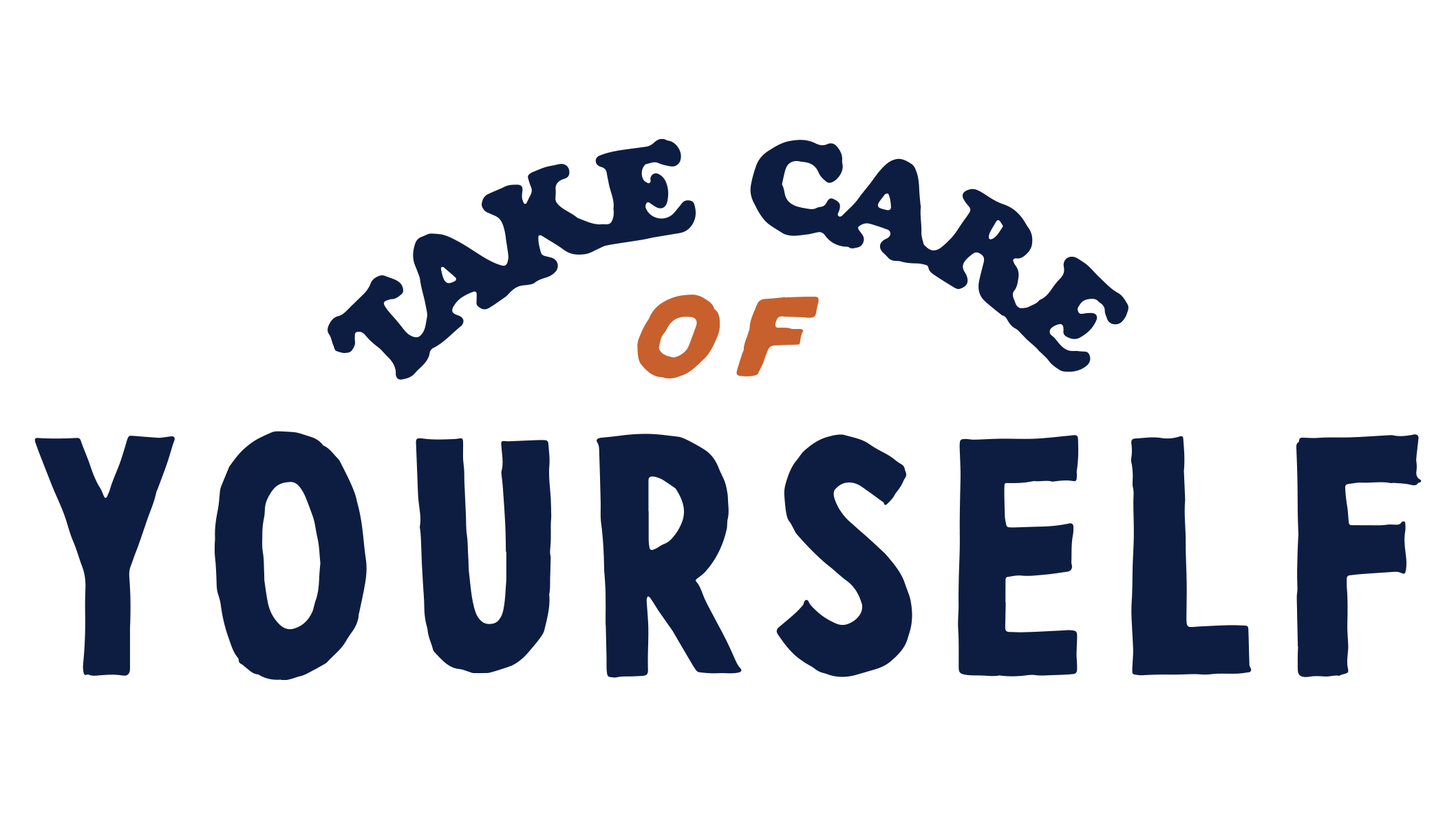 The words Take Care of Yourself
