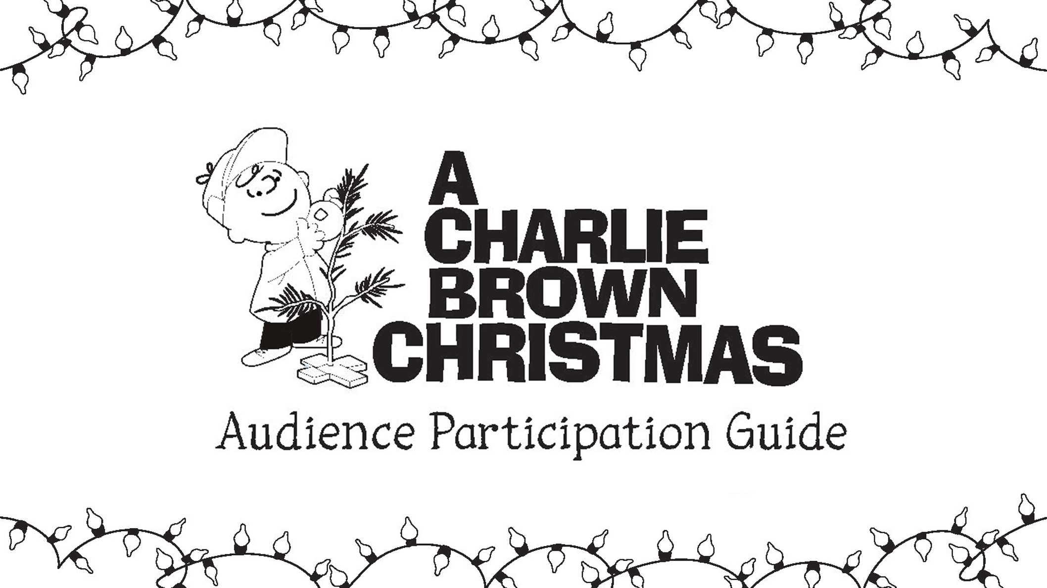 A boy placing an ornament on a tree with the words A Charlie Brown Christmas Participation Guide