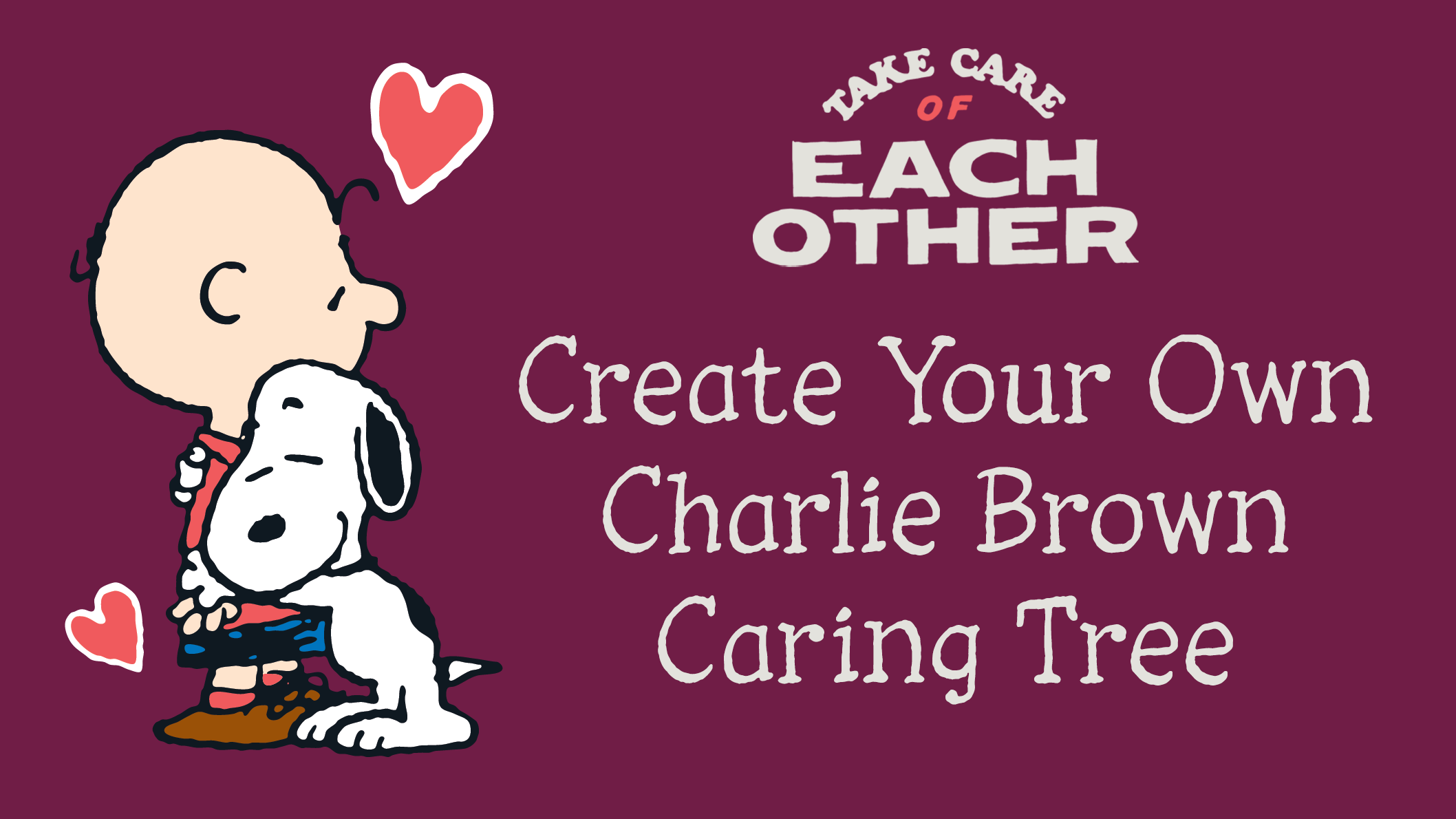 A boy and a black and white beagle hugging. Text says Create Your Own Charlie Brown Caring Tree